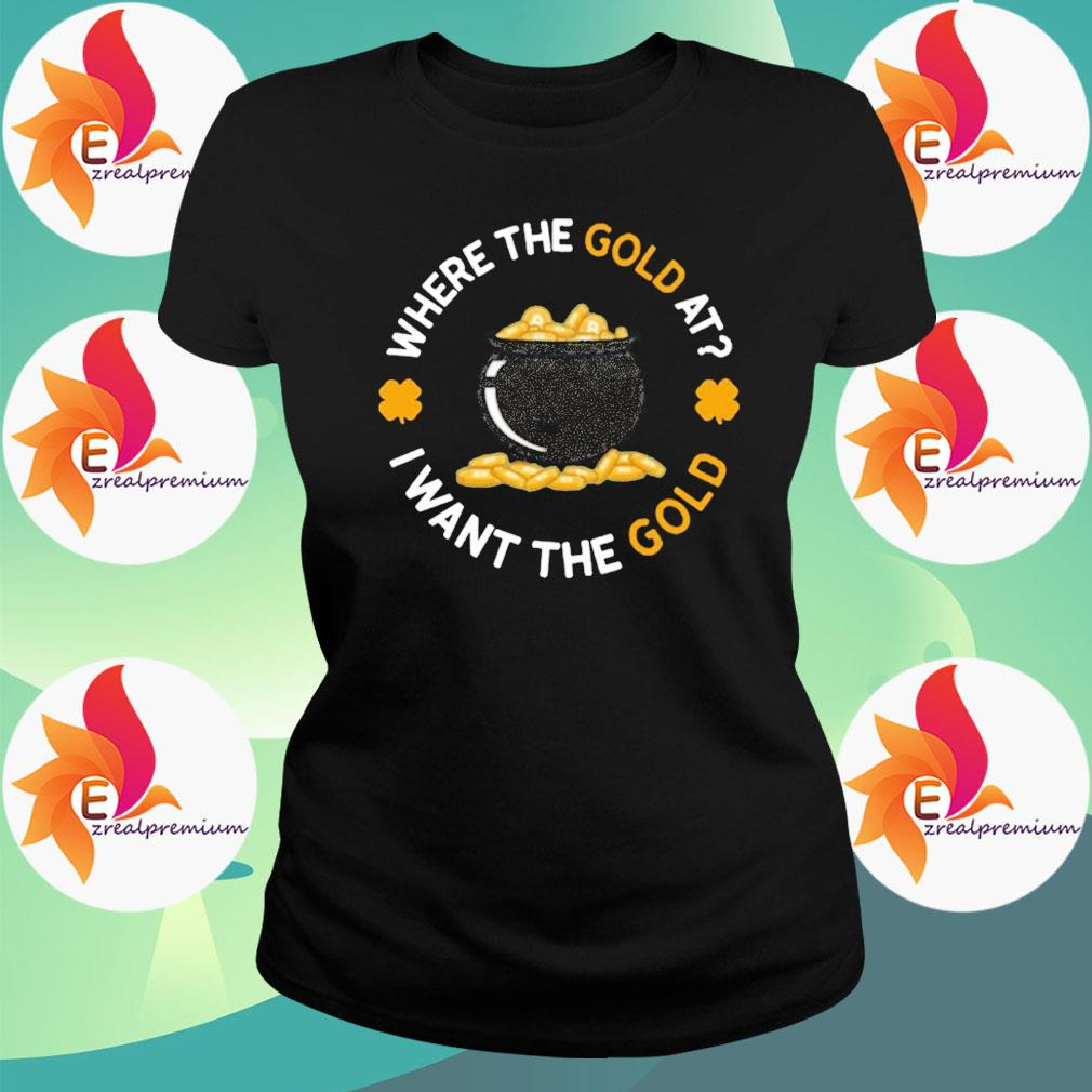 Where The Gold At I Want The Gold s Ladytee
