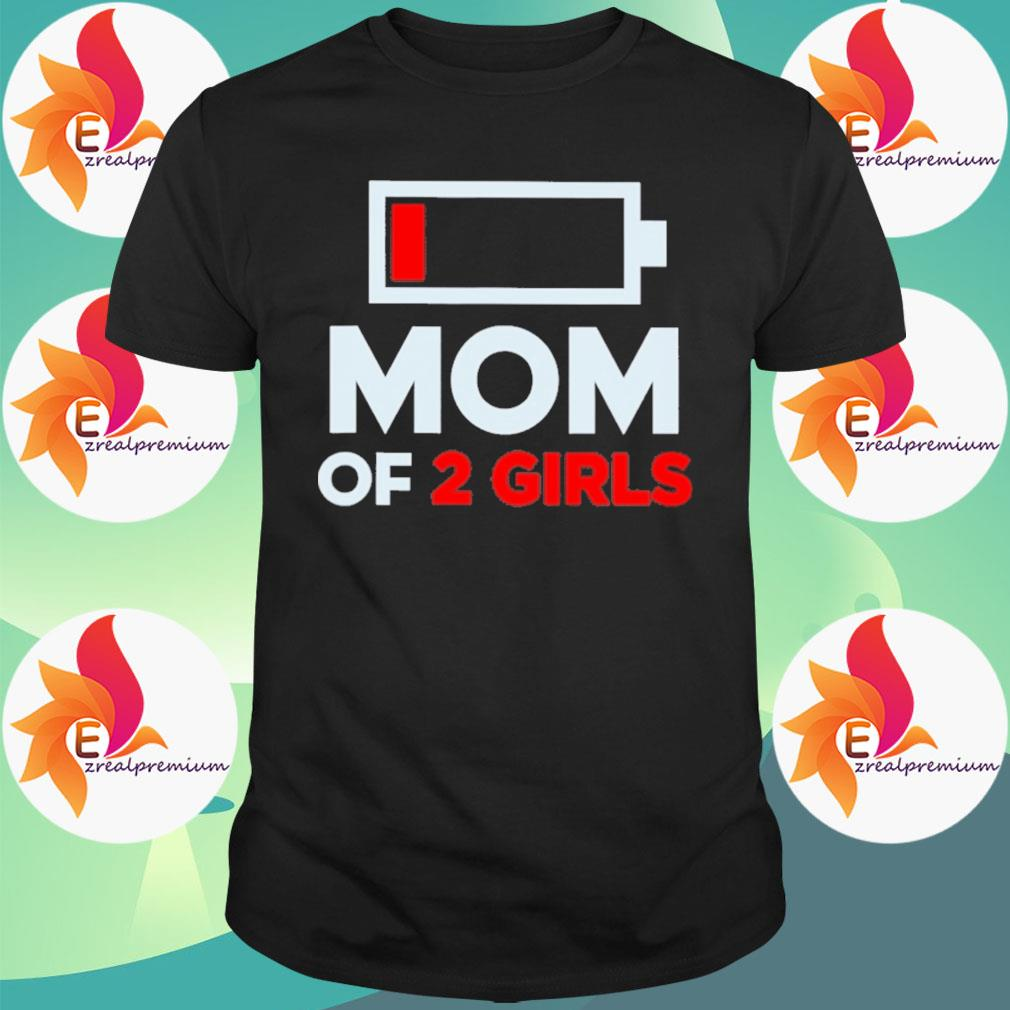 Official Mom of 2 Girls shirt