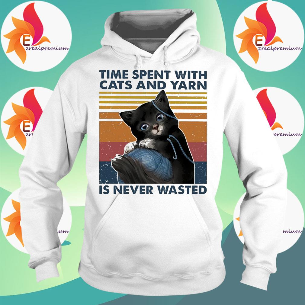 Black Cats wool roll time spent with and yarn Is never wasted vintage s Hoodie