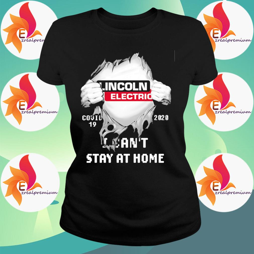 Blood inside Me Lincoln Electric Covid 19 2020 I can't stay at home s Ladytee