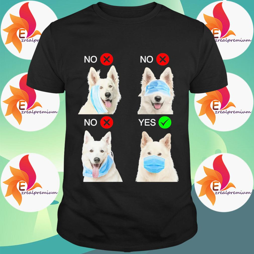 Berger Blanc Suisse Dogs Right Way To Wear Mask shirt
