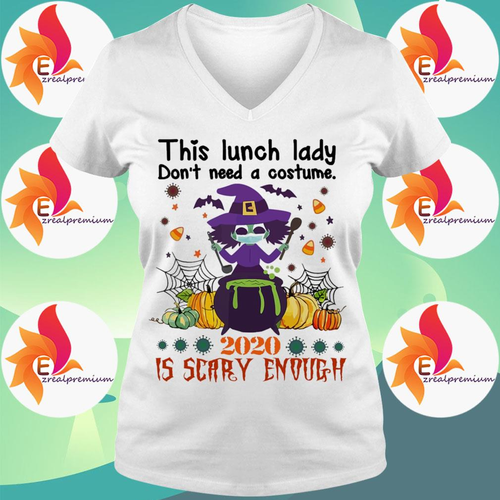 Witch Face Mask This Lunch lady don't need a costume 2020 is Scary enough Halloween s Ladytee