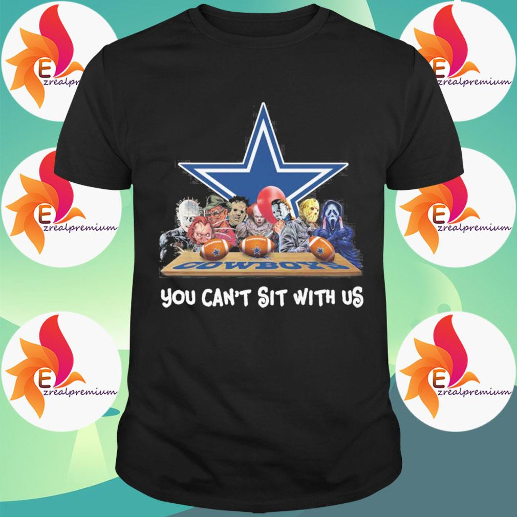Dallas Cowboys horror movie characters You can't sit with us shirt