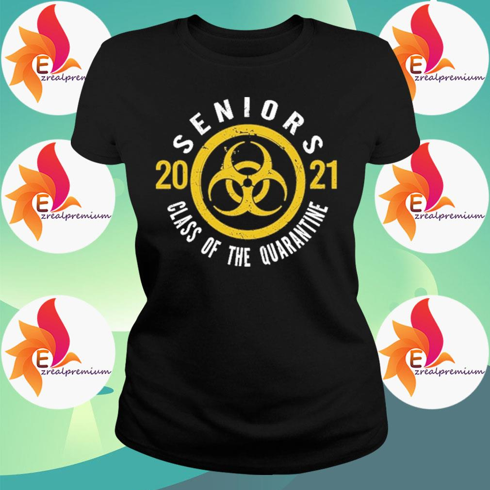Danger Biohazard Seniors class of the quarantine 2021 s Ladytee