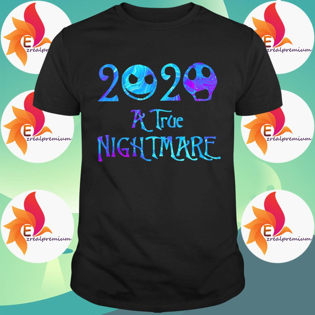 Jack Skellington and Sally 2020 a true Nightmare shirt