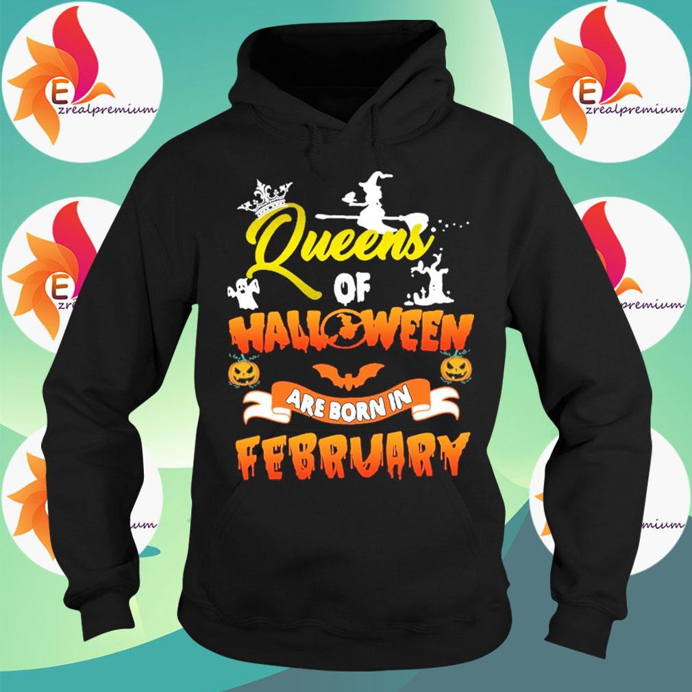 Queens of Halloween are born in February s Hoodie