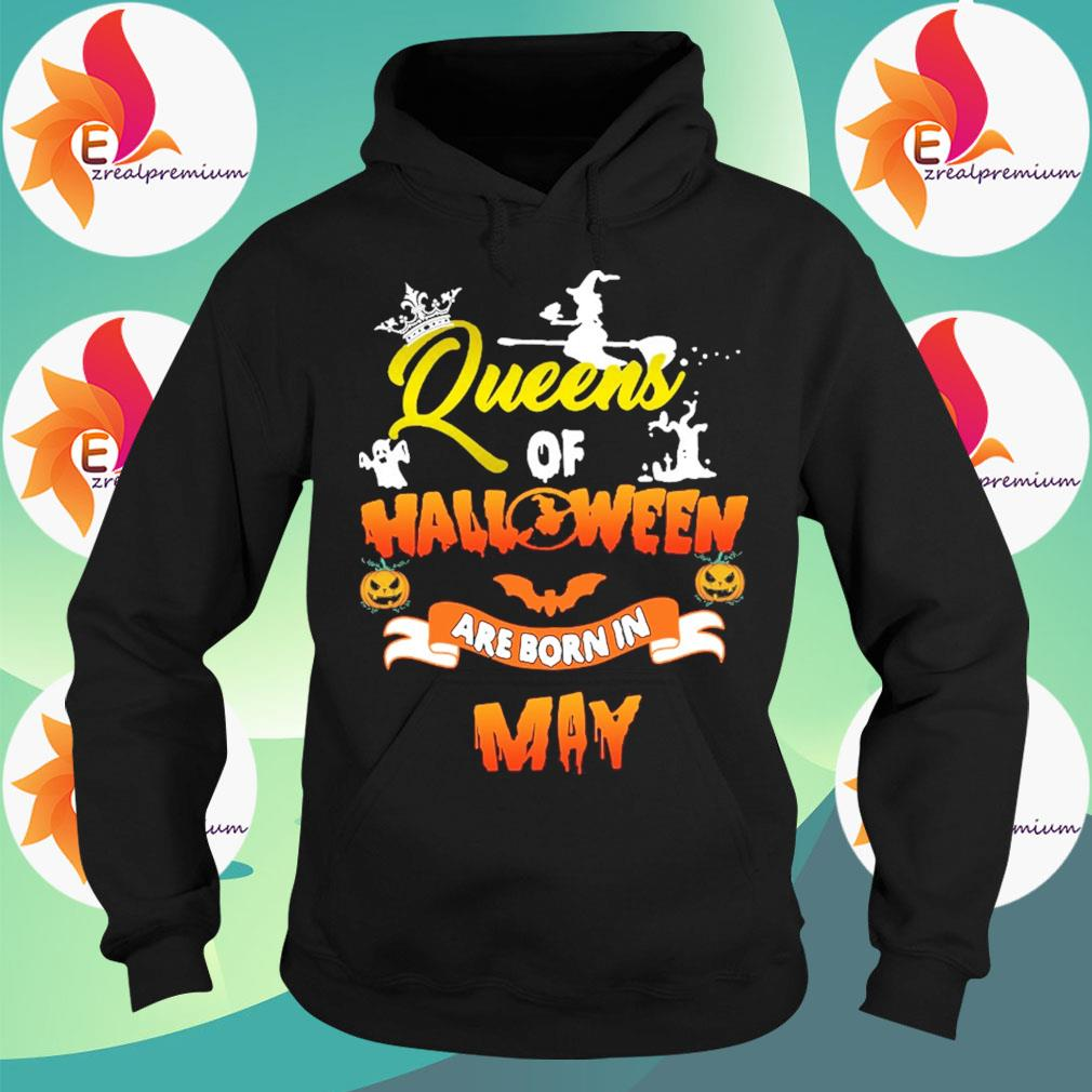 Queens of Halloween are born in May s Hoodie
