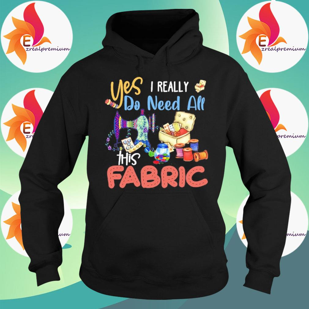 Sewing Yes I really do need all this Fabric s Hoodie