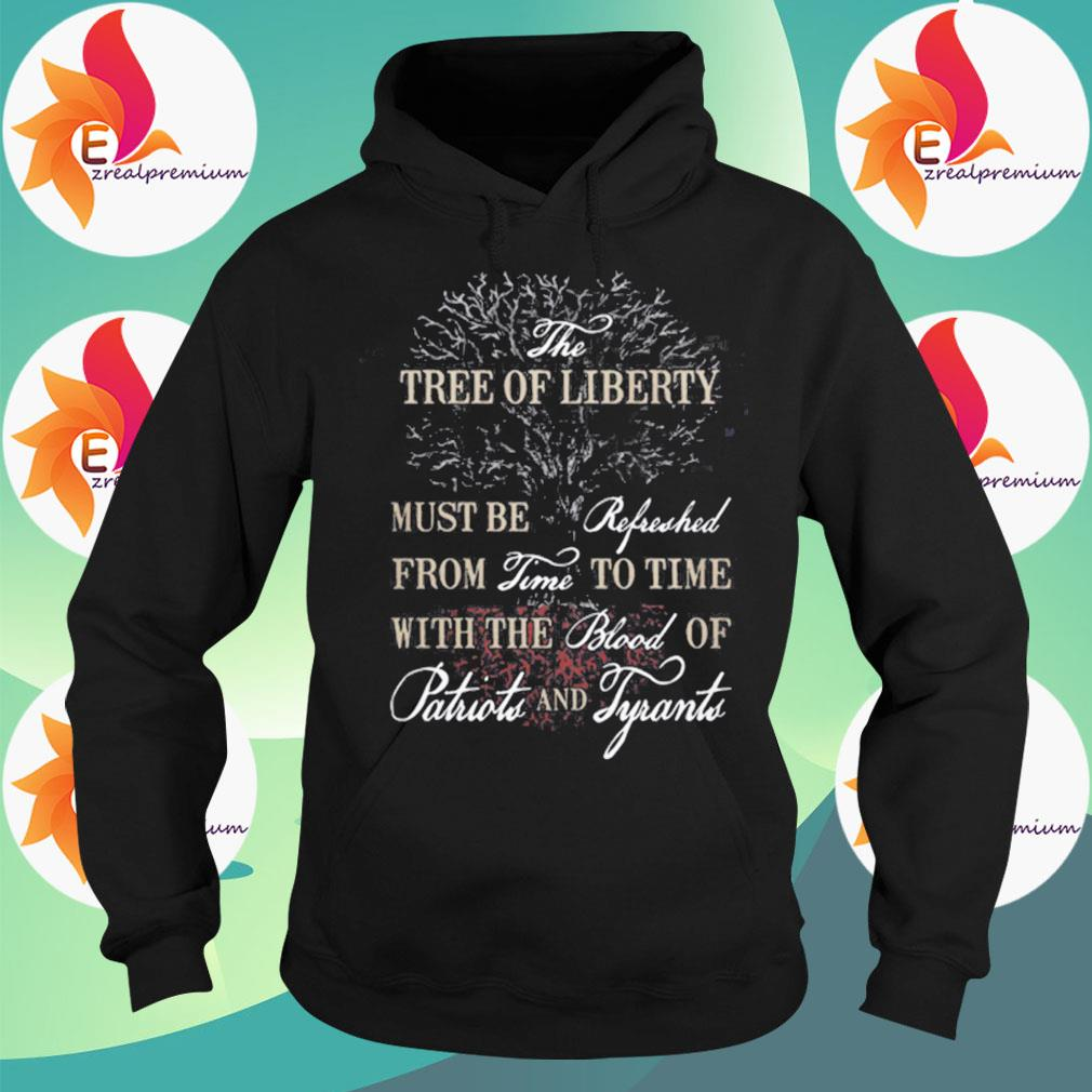 The tree of liberty s Hoodie