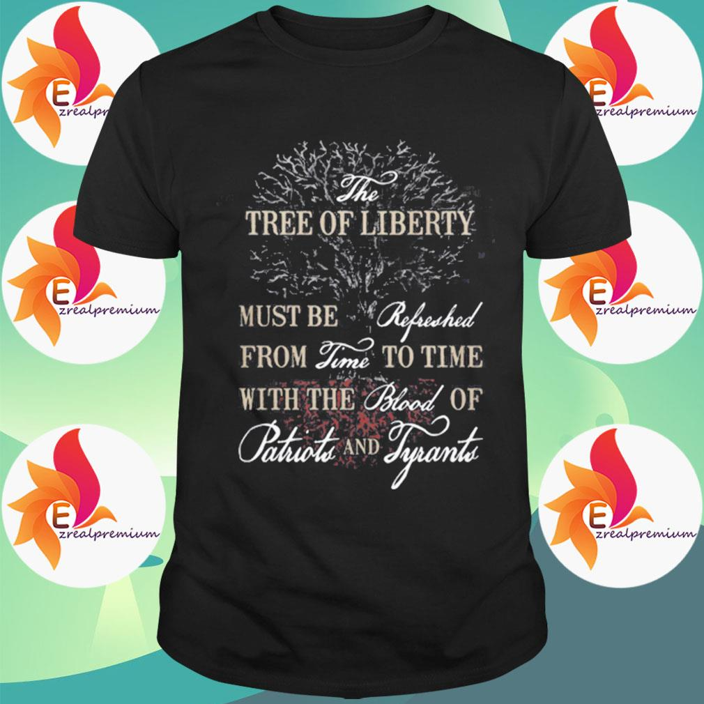 The tree of liberty shirt