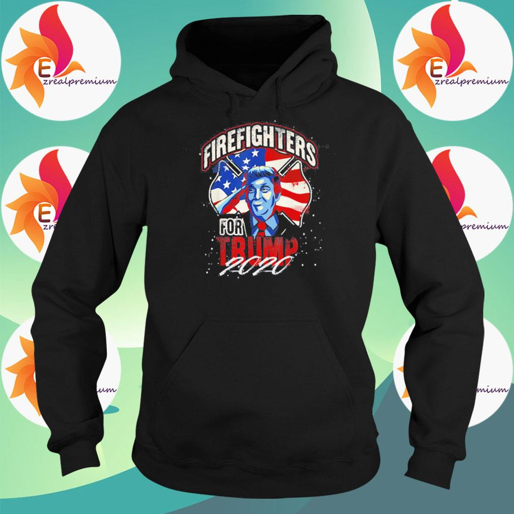 Firefighters For Trump 2020 s Hoodie