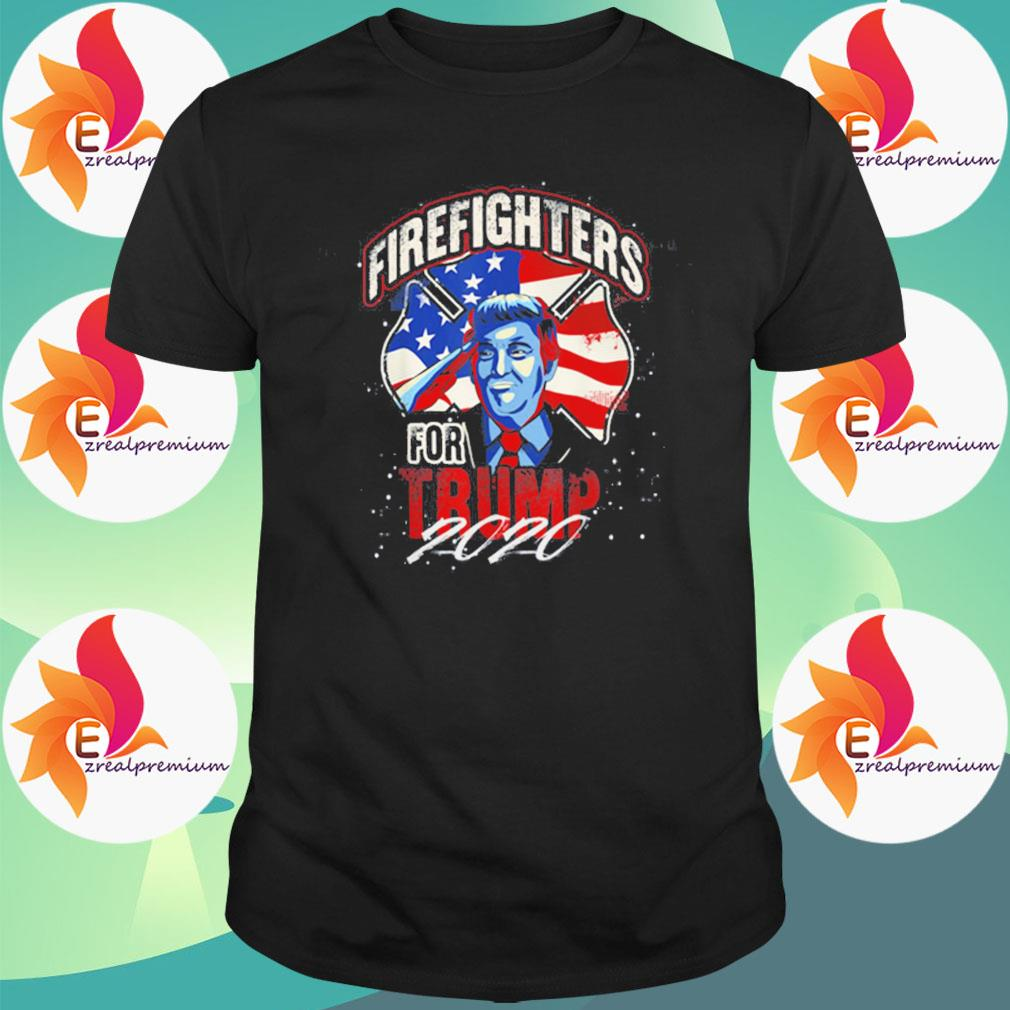 Firefighters For Trump 2020 shirt