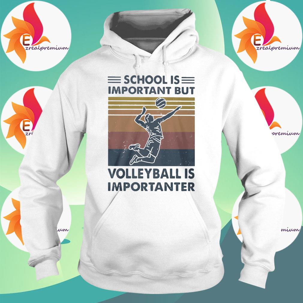 Official School Important Volleyball Importanter Vintage s Hoodie