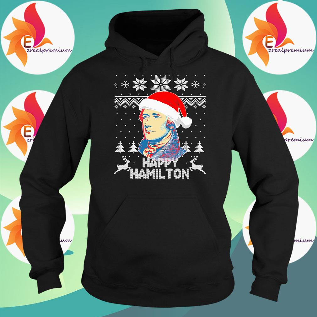 Happy Hamilton Ugly christmas sweater Hoodie