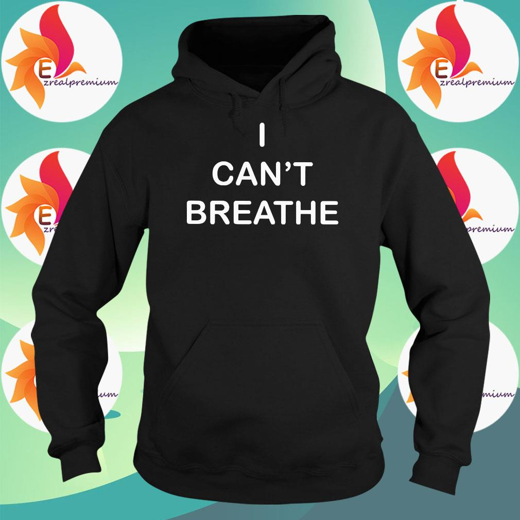 I can't breathe s Hoodie