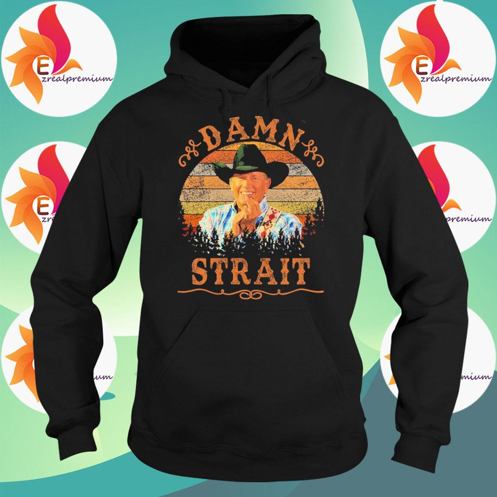 Official Granger Smith Damn Strait vintage s Hoodie