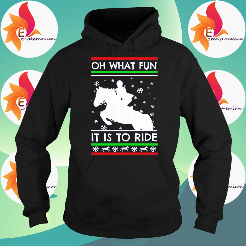Women riding Horse Oh what Fun it is to ride ugly Christmas sweats Hoodie