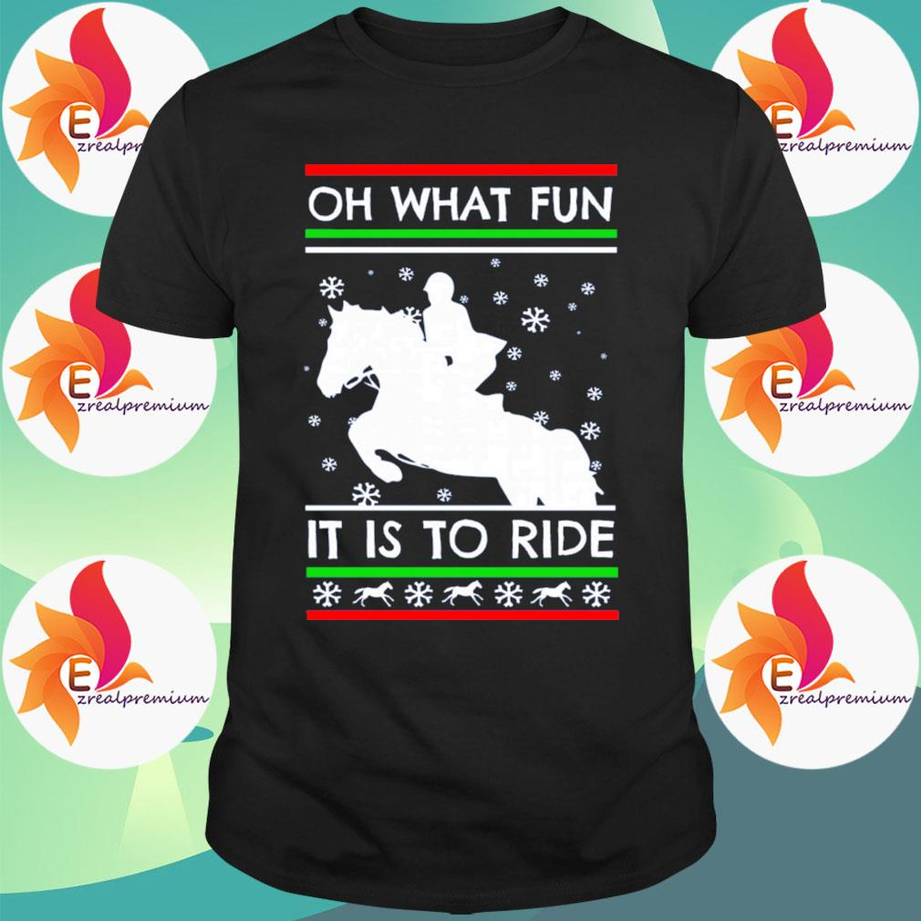 Women riding Horse Oh what Fun it is to ride ugly Christmas sweatshirt